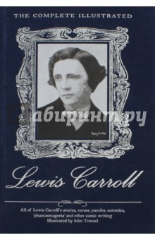 Complete Illustrated Lewis CarrollХудожественная литература на англ. языке<br>Lewis Carroll (Charles Lutwidge Dodgson) is famed for his magical stories, Alice in Wonderland and Through the Looking-Glass, here illustrated throughout the inner pages by Sir John Tenniel s much loved drawings. However, inspired by the insatiable Victorian appetite for party games, tricks and conundrums, this eccentric and polymathical Englishman also wrote many other works of a humorous, witty, whimsical and nonsensical nature such as the mock-heroic nonsense verse The Hunting of the Snark, as well as dozens of other verses, stories, acrostics and puzzles, all of which are included in this volume. Oxford scholar, Church of England Deacon, University Lecturer in Mathematics and Logic, academic author of learned theses, gifted pioneer of portrait photography, colourful writer of imaginative genius and yet a shy and pedantic man, Lewis Carroll stands pre-eminent in the pantheon of inventive literary geniuses.<br>