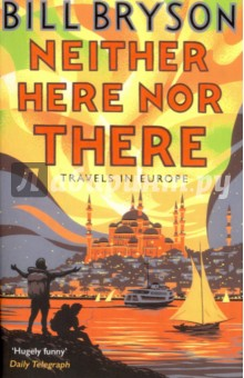 Neither Here, Nor There. Travels in EuropeХудожественная литература на англ. языке<br>Bill Brysons first travel book, The Lost Continent, was unanimously acclaimed as one of the funniest books in years. In Neither Here nor There he brings his unique brand of humour to bear on Europe as he shoulders his backback, keeps a tight hold on his wallet, and journeys from Hammerfest, the northernmost town on the continent, to Istanbul on the cusp of Asia. Fluent in, oh, at least one language, he retraces his travels as a student twenty years before. <br>Whether braving the homicidal motorists of Paris, being robbed by gypsies in Florence, attempting not to order tripe and eyeballs in a German restaurant or window-shopping in the sex shops of the Reeperbahn, Bryson takes in the sights, dissects the culture and illuminates each place and person with his hilariously caustic observations. He even goes to Liechtenstein.<br>