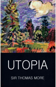UtopiaХудожественная литература на англ. языке<br>More s Utopia is a complex, innovative and penetrating contribution to political thought, culminating in the famous  description  of the Utopians, who live according to the principles of natural law, but are receptive to Christian teachings, who hold all possessions in common, and view gold as worthless. Drawing on the ideas of Plato, St Augustine and Aristotle, Utopia was to prove seminal in its turn, giving rise to the genres of utopian and dystopian prose fiction whose practitioners include Sir Francis Bacon, H.G. Wells, Aldous Huxley and George Orwell. At once a critique of the social consequences of greed and a meditation on the personal cost of entering public service, Utopia dramatises the difficulty of balancing the competing claims of idealism and pragmatism, and continues to invite its readers to become participants in a compelling debate concerning the best state of a commonwealth.<br>