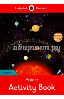 Space. Activity BookЛитература на иностранном языке для детей<br>Space is very big. It s full of planets, comets, stars, and asteroids. People have gone into space and they have visited the moon! Ladybird Readers is a series of traditional tales, modern stories, and nonfiction, written for young learners of English as a foreign language. Each activity book includes language activities to support the CEF framework, as well as help young learners prepare for the Cambridge Young Learners English (YLE) exams and fulfills SSRW criteria. This Level 4 activity book is ideal for children who are ready to read longer stories with a wider vocabulary. It covers CEF level A2 and supports YLE flyers exams.<br>