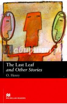 Last Leaf and Other StoriesХудожественная литература на англ. языке<br>Представляем вашему вниманию книгу Last Leaf and Other Stories<br>
