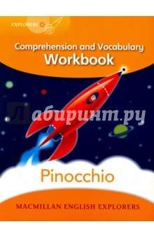 Pinocchio. WorkbookЛитература на иностранном языке для детей<br>Macmillan English Explorers have been written specifically for young learners of English. They bring first language teaching methods to reading lessons in international classrooms.<br>The accompanying Workbooks for Explorers Level 4 can be used in the classroom or by children working independently. The activities develop reading comprehension skills and literary appreciation, practise vocabulary recognition, support spelling and provide opportunities for writing.<br>