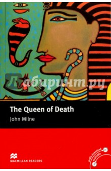 Queen of DeathХудожественная литература на англ. языке<br>This is an Intermediate Level story in a series of ELT readers comprising a wide range of titles - some original and some simplified - from modern and classic novels, and designed to appeal to all age-groups, tastes and cultures.<br>