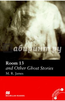 Room 13 and Other Ghost StoriesХудожественная литература на англ. языке<br>Five short stories to scare and enthral. Includes The Whistle, The Message of Death, and The Maze.<br>