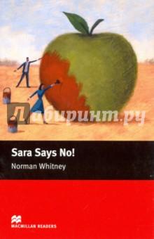 Sara Says No!