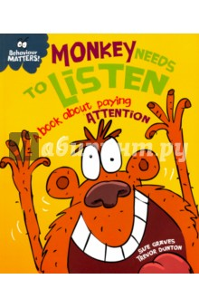 Monkey Needs to Listen. A Book about Paying Attention от Лабиринт