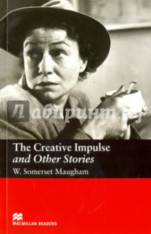 The Creative Impulse and Other StoriesХудожественная литература на англ. языке<br>Maugham, the quintessential observer of human behaviour, tells the stories of: The Creative Impulse, The Round Dozenand Jane. <br>Recommended for older readers.<br>Retold by John Milne.<br>