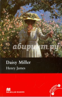 Daisy MillerХудожественная литература на англ. языке<br>A masterpiece by the great American realist Henry James. Daisy Miller is the story of an innocent girls love and recognition in a society where respectable behaviour counts for everything.<br>Retold by Rachel Bladon.<br>