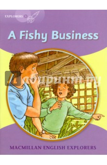 A Fishy BusinessЛитература на иностранном языке для детей<br>In this contemporary adventure, Jack is given a fishing rod as a birthday present, and Uncle Ted takes Jack and Mary on a fishing trip. They make a discovery at the old pump house which leads them to become detectives.<br>Macmillan English Explorers have been written specifically for young learners of English. They bring first language teaching methods to reading lessons in international classrooms.<br>