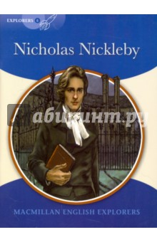 Nicholas NicklebyЛитература на иностранном языке для детей<br>When Nicholas Nickleby s father dies, the family is left with n&amp;lt; Nicholas and his family ask their Uncle Ralph for help. Ralph finds Nicholas a job as a teacher at Dotheboy s Hall, a terrible school in the north of England. There Nicholas has to protect the orphan Smike from the school s evil headmaster.<br>Macmillan English Explorers have been written specifically for young learners of English. They bring first language teaching methods to reading lessons in first foreign language classrooms.<br>Adapted by Gill Munton.<br>