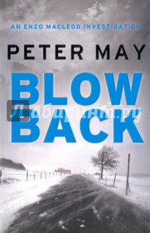 BlowbackХудожественная литература на англ. языке<br>THE FIFTH ENZO THRILLER, FROM THE BESTSELLING AUTHOR OF COFFIN ROAD, ENTRY ISLAND AND THE LEWIS TRILOGY. PUY-DE-DOME, FRANCE.<br>A Silenced Man.<br>Footprints in the snow lead to the murder scene of Marc Fraysse, France s most celebrated chef - brutally shot before he could make the revelation of his career.<br>A Determined Man.<br>Seven years on and the mystery still raw, Enzo Macleod, forensic investigator, forays into the heated world of haute cuisine to uncover bitter feuds and a burning secret.<br>A Hunted Man.<br>The Fraysse family history is as twisted as Enzo s own. And in his pursuit of truth, the depths of deceit threaten to consume Enzo - and that which he cherishes most.<br>
