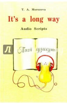 It's a Long Way. Самоучитель английского языка для детей и родителей. Текст аудиокурса