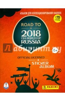 Альбом Road to 2018 FIFA  (15 наклеек в комплекте)Другое<br>Альбом для коллекционирования наклеек.<br>15 наклеек в комплекте.<br>