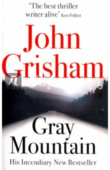 Gray MountainХудожественная литература на англ. языке<br>America s greatest storyteller brings us a new masterpiece of legal courage and gripping suspense - and his finest heroine since The Pelican Brief. Donovan Gray is ruthless and fearless. Just the kind of lawyer you need, deep in small-town Appalachia. Samantha Kofer is a world away from her former life at New York s biggest law firm. If she is going to survive in coal country, she needs to start learning fast. Because as Donovan knows only too well, the mountains have their own laws. And standing up for the truth means putting your life on the line ...<br>