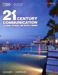 21st Century Communication. Listening, Speaking and Critical Thinking. Student Book 1