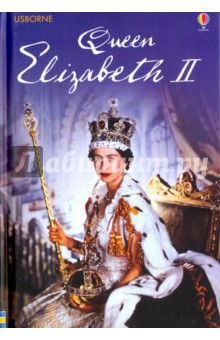 Queen Elizabeth IIКультура, искусство, наука на английском языке<br>An enthralling introduction to one of the most famous women in the world, accompanied by stunning photographs, a family tree and timeline. Includes fascinating photographs that capture her childhood and the grandeur and drama of her reign. Written for children ready to tackle more complex reading and with internet links to carefully selected websites to find out more. Part of the Usborne Reading Programme developed with reading experts at the University of Roehampton. A comprehensive and remarkable biography of Queen Elizabeth II.<br>