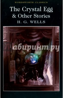 The Crystal Egg &amp; Other StoriesХудожественная литература на англ. языке<br>This volume contains a generous selection of tales from II. G. Wells, some of them famous, some forgotten. They demonstrate his immense imaginative energy, his originality, his prophetic genius, and his mastery of a range embracing Gothic horror, social satire, lyrical reverie and Utopian fantasy.<br>Here Wells predicts the use of the tank, the aeroplane, the parachute and the bathysphere; he depicts the arrival of monsters from the deep, and envisages the destruction of life on our planet. Nevertheless, in social comedy. Wells anticipates E. M. Forstcr. We also see why Wells proved to be a provocation and inspiration not only to numerous science-fiction writers but also to such eminent authors as Vladimir Nabokov, Jorge Luis Borges and William Golding.<br>