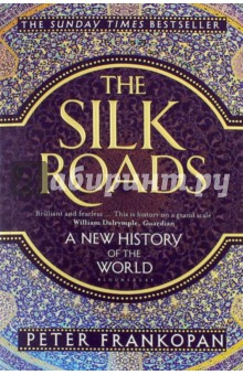 The Silk Roads. A New History of the WorldКультура, искусство, наука на английском языке<br>For centuries, fame and fortune were to be found in the west - in the New World of the Americas. Today, it is the east which calls out to those in search of riches and adventure. Sweeping right across Central Asia and deep into China and India, a region that once took centre stage is again rising to dominate global politics, commerce and culture.<br>A major reassessment of world history, The Silk Roads is a dazzling exploration of the forces that have driven the rise and fall of empires, determined the flow of ideas and goods and are now heralding a new dawn in international affairs.<br>