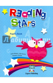 Reading Stars. Pupils Book. УчебникИзучение иностранного языка<br>Reading Stars is a course designed for beginners or false beginners who are trying to master the skill of reading and is especially helpful when working with pupils with learning difficulties.<br>