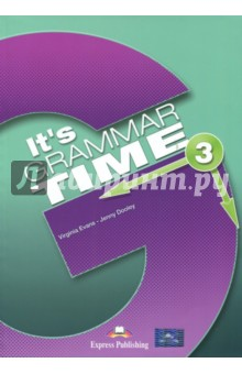 Its Grammar Time 3. Students book. УчебникИзучение иностранного языка<br>Its Grammar Time is a series of four grammar books in full colour. Designed for learners of English at beginner to intermediate level, they systematically present, provide practice of and revise English grammar structures. The series can be used to supplement any main coursebook and is suitable both for self-study and classroom use.<br>