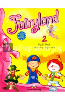 Fairyland 2. Pupils Book. УчебникИзучение иностранного языка<br>Fairyland 2 is a course for young learners of English. Pupils follow the adventures of Woody and Frosty and their friends from the Magic Forest.<br>