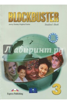 Blockbuster-3. Students Book. Pre-Intermediate. УчебникИзучение иностранного языка<br>Blockbuster 3 is designed for learners studying English at Pre-Intermediate level. The course follows the principles of the Common European Framework of Reference, Level B1.<br>