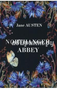Northanger AbbeyХудожественная литература на англ. языке<br>Роман известной английской писательницы Джейн Остин Нортенгерское аббатство почитается во всём мире наряду с романами Гордость и предубеждение и Эмма. Однако именно Нортенгерское аббатство считается многими самым игривым и озорным произведением автора.<br>Главная героиня, совсем ещё юная мечтательная Кэтрин, ничем не выделяется среди других девушек: она не обладает острым умом, не славится красивой внешностью, но страстно любит готические романы и мечтает стать их героиней. И однажды...<br>Читайте зарубежную литературу в оригинале!<br>