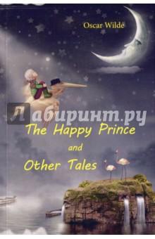 The Happy Prince and Other TalesХудожественная литература на англ. языке<br>Оскар Уайльд - английский философ, писатель, поэт и один из самых известных драматургов XIX века.<br>В данный сборник вошли трогательные и нежные сказки автора о доброте и самопожертвовании, которые продолжают покорять сердца людей во всём мире.<br>Счастливый принц, один из наиболее красивых, грустных и глубоких рассказов повествующий историю о прекрасной статуе и маленькой ласточке. Эта сказка обязательно оставит неизгладимый след в душе каждого читателя.<br>Читайте зарубежную литературу в оригинале!<br>