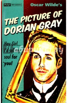 The Picture of Dorian GrayХудожественная литература на англ. языке<br>Hey Girl . . . Id sell my soul for you.<br>Dorian Gray might be as pretty as a picture, but hes paid a devilishly high price for it. <br>Hell stay drop-dead gorgeous, but theres something nasty festering in the attic…<br>