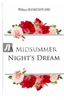 A Midsummer Nights DreamХудожественная литература на англ. языке<br>Уильям Шекспир - один из самых значимых и таинственных писателей в мировой литературе, бесспорный мастер драматургии. Его комедии до сих пор ставят на театральных сценах во всех уголках планеты, его герои вдохновляют, поражают и влюбляют в себя миллионы людей.<br>Сон в летнюю ночь - одно из самых известных произведений Шекспира. Незабываемая, наполненная юмором шекспировская история раскрывает многогранность любви, которая принесла неразбериху в магические леса Афин. Запутанные интриги между двумя парами, решившими сбежать вместе, а также ссора между королём и королевой Сказочной страны привели к тому, что всё пошло не так, и границ между реальностью и воображением больше нет.<br>Читайте зарубежную литературу в оригинале!<br>
