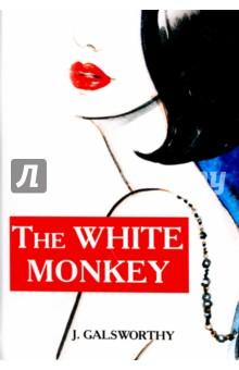The White MonkeyХудожественная литература на англ. языке<br>Джон Голсуорси - признанный английский писатель XIX века, лауреат Нобелевской премии по литературе. В чём-то комедийный роман Белая обезьяна - известное продолжение саги о Форсайтах, история второго поколения. Молодые Форсайты уже преодолели предрассудки викторианской эпохи, однако безнадёжно запутались в радостном гедонистическом безумии новой эпохи… <br>Читайте зарубежную литературу в оригинале!<br>