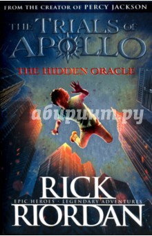 Trials of Apollo 1. The Hidden OracleЛитература на иностранном языке для детей<br>How do you punish an immortal? By making him human. After angering his father Zeus, the god Apollo is cast down from Olympus. Weak and disorientated, he lands in New York City as a regular teenage boy. Now, without his godly powers, the four-thousand-year-old deity must learn to survive in the modern world until he can somehow find a way to regain Zeus s favour. But Apollo has many enemies - gods, monsters and mortals who would love to see the former Olympian permanently destroyed. Apollo needs help, and he can think of only one place to go . . . an enclave of modern demigods known as Camp Half-Blood.<br>