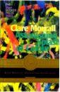 Моррал Клэр. Изумительное буйство цвета