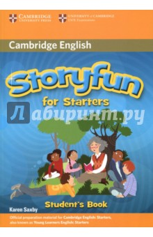 Storyfun for Starters Students BookИзучение иностранного языка<br>Enjoyable story-based practice for the Cambridge Young Learners English (YLE) Tests. Storyfun for Starters Students Book provides full-colour preparation material for the Cambridge Young Learners English Test: Starters. It contains ten stories with accompanying activities. Students can enjoy reading and listening to stories to practise key areas of the syllabus. Enjoyable activities including games, projects and poems are balanced with exam-style questions to make learning fun. Unit-by-unit wordlists provide an easy reference for vocabulary learning.<br>