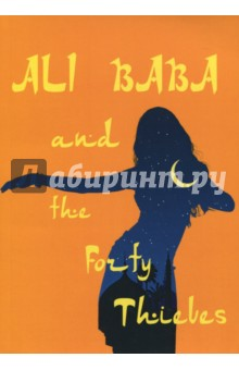 Ali Baba and the Forty ThievesЛитература на иностранном языке для детей<br>Али-Баба и сорок разбойников - одна их самых известных восточных сказок, включённых в цикл Тысяча и одна ночь. После смерти купца его старший сын наследует дело отца и, женившись на богатой женщине, преуспевает. Младший же сын Али-Баба, лесоруб, женится на бедной девушке и живёт в нищете. Однако однажды Али-Баба становится свидетелем разговора сорока разбойников и узнаёт тайну пещеры Симсим, где хранятся награбленные сокровища... <br>Читайте зарубежную литературу в оригинале!<br>