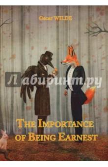 The Importance of Being EarnestХудожественная литература на англ. языке<br>Оскар Уайльд - английский философ, писатель, поэт и один из самых известных драматургов XIX века. Как важно быть серьёзным - гениальная великосветская комедия, в которой автор представляет вниманию читателя широко распространённую в викторианской Англии традицию пренебрегать моральными принципами и вести двойную жизнь. Два джентльмена, Джон Уординг и Алджернон Монкриф, беспечно проводили время в развлечениях и удовольствиях, и всё разыгрывалось как по нотам до тех пор, пока они не решили найти себе жён... <br>Читайте зарубежную литературу в оригинале!<br>