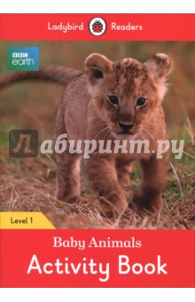 BBC Earth. Baby Animals. Activity Book. Level 1Литература на иностранном языке для детей<br>Some baby animals are small, and some baby animals are big. All baby animals love to play and learn! Ladybird Readers is a graded reading series of traditional tales, popular characters, modern stories, and non-fiction, written for young learners of English as a foreign or second language.Beautifully illustrated and carefully written, the series combines the best of Ladybird content with the structured language progression that will help children develop their reading, writing, speaking, listening and critical thinking skills.The five levels of Readers and Activity Books follow the CEFR framework and include language activities that provide preparation for the Cambridge English: Young Learners (YLE) Starters, Movers and Flyers exams. BBC Earth: Baby Animals, a Level 1 Activity Book, is Pre-A1 in the CEFR framework and supports YLE Starters exams. The activities encourage children to practice short sentences containing a maximum of two clauses, using the present tense and some simple adjectives.<br>