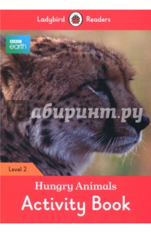 BBC Earth. Hungry Animals. Activity Book. Level 2Литература на иностранном языке для детей<br>All animals need food. Some animals get food from plants, and some eat other animals. Food is not easy to find, so animals are often hungry.Ladybird Readers is a graded reading series of traditional tales, popular characters, modern stories, and non-fiction, written for young learners of English as a foreign or second language.Beautifully illustrated and carefully written, the series combines the best of Ladybird content with the structured language progression that will help children develop their reading, writing, speaking, listening and critical thinking skills.The five levels of Readers and Activity Books follow the CEFR framework and include language activities that provide preparation for the Cambridge English: Young Learners (YLE) Starters, Movers and Flyers exams. BBC Earth: Hungry Animals, a Level 2 Activity Book, is A1 in the CEFR framework and supports YLE Movers exams. The activities encourage children to practice short sentences containing a maximum of two clauses, introducing the past tense and some simple adverbs.<br>