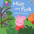 Hide and Peek. A Lift-the-Flap board book