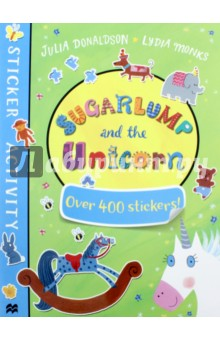 Sugarlump and the Unicorn. Sticker BookЛитература на иностранном языке для детей<br>Sugarlump and the Unicorn Sticker Book is a must-have for fans of the bestselling picture book Sugarlump and the Unicorn. Packed with games, activities and over 400 stickers. Perfect for birthdays, rainy days and school holidays - a great gift for any child. From Julia Donaldson and Lydia Monks, an unstoppable picture book pairing, and creators of the modern classics What the Ladybird Heard and What the Ladybird Heard Next.<br>