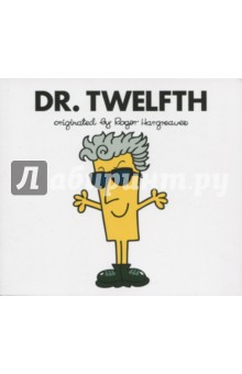 Dr. TwelfthЛитература на иностранном языке для детей<br>The greatest mash-up in the entire Whoniverse is here! Doctor Who meets Roger Hargreaves  Mr Men in this new series of stories, written and illustrated by Adam Hargreaves. In Dr. Twelfth, join the Twelfth Doctor and Missy on an amazing new adventure through time and space.<br>
