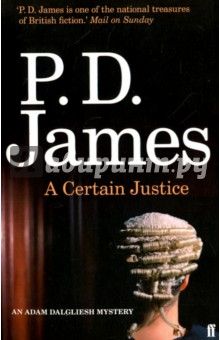 A Certain JusticeХудожественная литература на англ. языке<br>From P. D. James, one of the masters of British crime fiction comes the tenth novel to feature commander Adam Dalgliesh. A Certain Justice is a chilling murder mystery packed with forensic detail, set in the treacherous legal world of London.<br>Venetia Aldridge QC is a distinguished barrister. When she agrees to defend Garry Ashe, accused of the brutal murder of his aunt, it is one more opportunity to triumph in her distinguished career as a criminal lawyer. But just four weeks later, Miss Aldridge is found dead at her desk. <br>Commander Adam Dalgliesh, called in to investigate, finds motives for murder among the clients Venetia has defended, her professional colleagues, her family - even her lover. As Dalgliesh narrows the field of suspects, a second brutal murder draws them into greater complexities of intrigue and evil.<br>P. D. James, the bestselling author of Death Comes to Pemberley, Children of Men and Death In Holy Orders, once again explores the mysterious and intense emotions responsible for the unique crime of murder, with authority and sensitivity. A Certain Justice is set in the legal world of London and possesses all of the qualities which distinguish P. D. James as a novelist.<br>