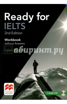 Ready for IELTS. Workbook without Answers (+2CD)Английский язык<br>The Workbook without Answers Pack provides extra practice for students preparing to take the Academic IELTS module and achieve an IELTS band of between 5.0 and 7.0. All IELTS task types are practised, along with grammar and vocabulary and further practice for the Listening, Reading and Writing. The Workbook is packaged with an audio CD.<br>2nd Edition<br>