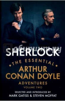 Sherlock. The Essential Arthur Conan Doyle Adventures. Volume 2Художественная литература на англ. языке<br>The world is full of obvious things which nobody by any chance ever observes<br>This second of two volumes of Arthur Conan Doyles original stories featuring the legendary detective Sherlock Holmes begins with Silver Blaze and ends with Sherlocks final appearance in The Adventure of The Dying Detective. Each tale of murder, suspense, cryptic clues and revenge is a ground-breaking combination of forensic science and bold storytelling.<br>The hit BBC series Sherlock has introduced a whole new generation of fans to Arthur Conan Doyles work. With each story selected and introduced by Sherlock co-creators Steven Moffat and Mark Gatiss, this collection welcomes readers inside the world of Sherlock Holmes and provides them with a curated masterclass in crime fiction.<br>
