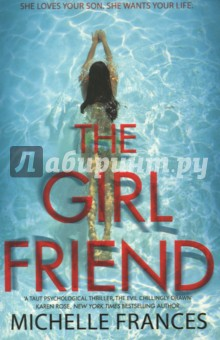 The GirlfriendХудожественная литература на англ. языке<br>`I was blown away. The Girlfriend is the most marvellous psychological thriller . . .  - Jilly CooperThe Number One bestselling debut thriller from Michelle Frances.She loves your son. She wants your life. How far would you go to protect your son?Laura has it all. A successful career, a long marriage to a rich husband, and a twenty-three year-old son, Daniel, who is kind, handsome, and talented. Then Daniel meets Cherry. Cherry is young, beautiful and smart but hasn t led Laura s golden life. And she wants it.When tragedy strikes, a decision is made and a lie is told. A lie so terrible it changes their lives forever . . .The Girlfriend by Michelle Frances is a gripping and chilling debut psychological thriller - the story of a mother, a son, his girlfriend and an unforgivable lie.<br>