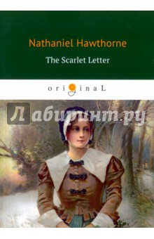 The Scarlet LetterХудожественная литература на англ. языке<br>The red letter A on her dress marks young mother Hester Prynne among her Puritan neighbors, who demand to know who fathered her child. Rumors swirl, but the shunned and shamed Hester keeps her secret for years, until a guilt-ridden confession reveals the truth, with unexpected consequences. Set in seventeenth-century Massachusetts, Hawthornes masterwork was originally subtitled a romance, though its themes include the limits of law, the power of religion, and the nature of sin.<br>