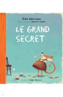 Le Grand SecretЛитература на иностранном языке для детей<br>У каждой собаки есть свой собственный секрет. Каков он у восьмилетней рыжей Асты, живущей в семье писательницы? Об этом Аста сама расскажет…<br>Для детей младшего школьного возраста.<br>Издание на французском языке.<br>
