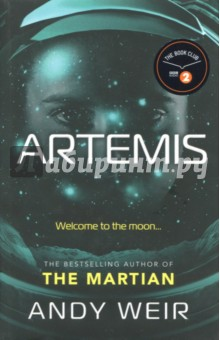 Artemis (HB)Художественная литература на англ. языке<br>Ever had a bad day? Try having one on the moon... Fascinating TIM PEAKE, Sunday Times bestselling author of Ask an Astronaut WINNER OF THE 2017 GOODREADS CHOICE AWARDS FOR SCIENCE FICTION ***** WELCOME TO ARTEMIS. The first city on the moon. Population 2,000. Mostly tourists. Some criminals. Jazz Bashara is a criminal. She lives in a poor area of Artemis and subsidises her work as a porter with smuggling contraband onto the moon. But its not enough. So when shes offered the chance to make a lot of money she jumps at it. But though planning a crime in 1/6th gravity may be more fun, its a lot more dangerous...<br>