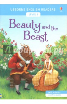 Beauty and the BeastЛитература на английском языке<br>One of the best-loved fairy tales. Beauty goes to the Beasts castle in order to save her fathers life and help her family. The Beast is kind to her, but when he asks her to marry him, she cant bring herself to say yes. Then Beauty returns home and dreams that the Beast is dying. Can she save him? The Usborne English Readers series is a new range of graded readers in simplified English for younger learners. They include activities, glossaries and a full audio recording of the text in both British English and American English.<br>
