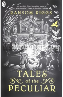 Tales of the Peculiar (Peculiar Children)Художественная литература на англ. языке<br>A new set of stories from the world of Miss Peregrines Home for Peculiar Children. Now in paperback with a brand-new story: The Man who Bottled the Sun.<br>In this collection of fairy tales, Ransom Riggs invites you to uncover hidden legends of the peculiar world. A fork-tongued princess, a girl who talks to ghosts, and wealthy cannibals who dine on the discarded limbs of peculiars are just a few of the characters whose stories will have you hooked.<br>Featuring stunning illustrations from world-renowned artist Andrew Davidson, this compelling, rich and truly peculiar anthology is the perfect gift for fans - and for all lovers of great storytelling.<br>Watch the movie, Miss Peregrines Home for Peculiar Children, directed by the visionary Tim Burton and starring Judi Dench, Eva Green and Samuel L Jackson.<br>Praise for Miss Peregrines Home for Peculiar Children:A tense, moving, and wondrously strange first novel. The photographs and text work together brilliantly to create an unforgettable story. John Green, author of The Fault in Our Stars<br>